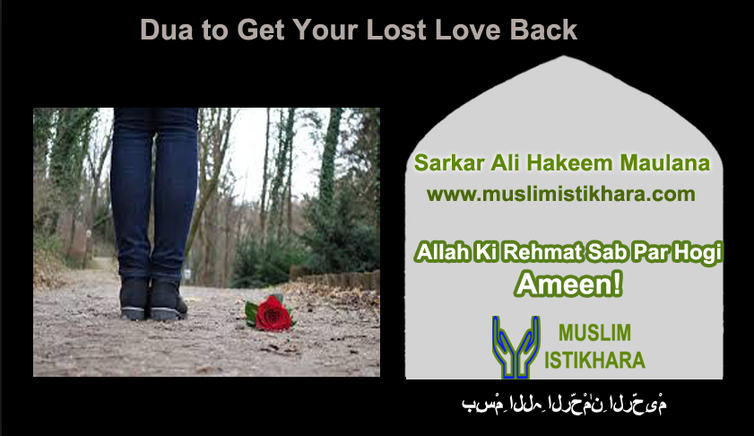 Dua to get your lost love back