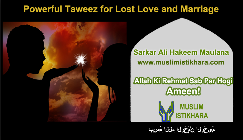 Powerful Taweez for lost love and marriage